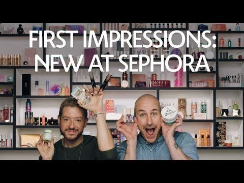 First Impressions: New at Sephora