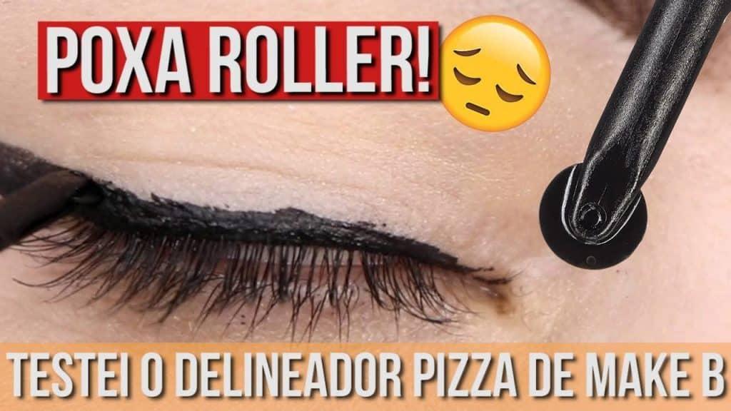 MINHA SAGA COM O DELINEADOR ROLLER DE MAKE B