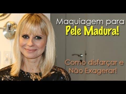 Maquiagem para pele Madura com Paula Martins