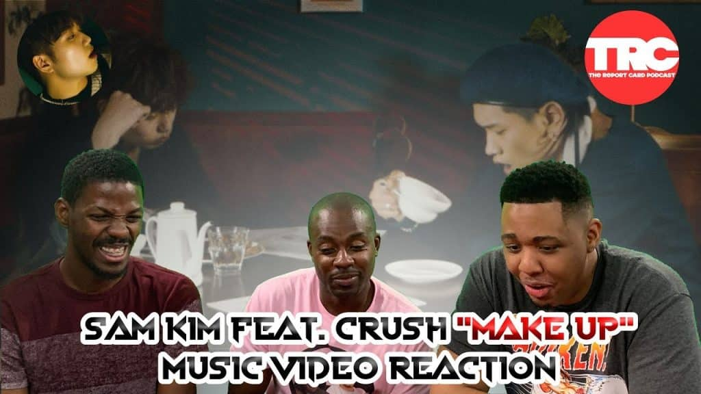 "Feat de Sam Kim. Reação do vídeo da música CRUSH ""Make Up"""