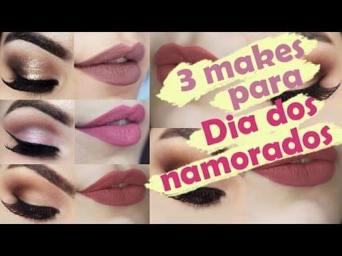 3 maquiagens fáceis para o Dia dos Namorados - Makeup Tutorial