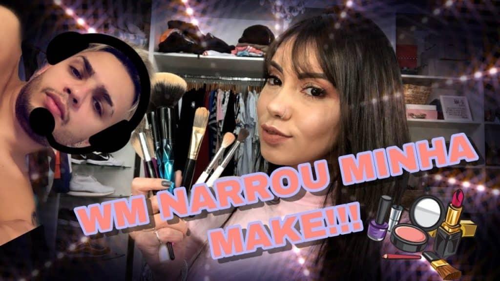 MC WM NARRANDO MINHA MAKE!