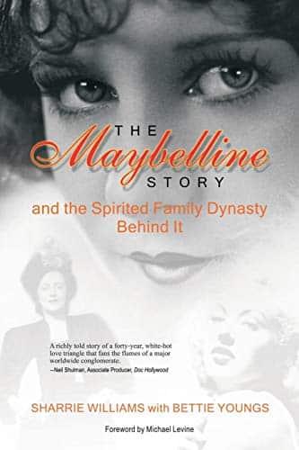 A história da Maybelline: E a dinastia da família espirituosa por trás disso