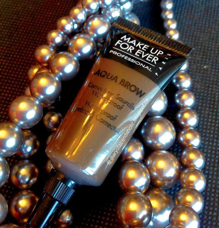 Make Up Forever Aqua Brow Gel, uma maneira fácil e eficaz de fazer suas sobrancelhas ...
