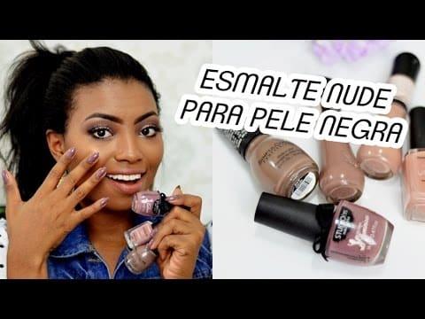 TOP 5 ESMALTES NUDE PARA PELE NEGRA por Camila Nunes