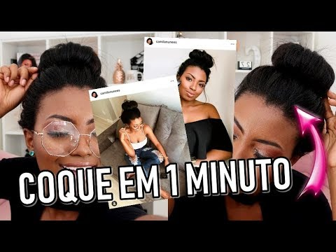 COMO FAÇO COQUE EM 1 MINUTO Camila Nunes
