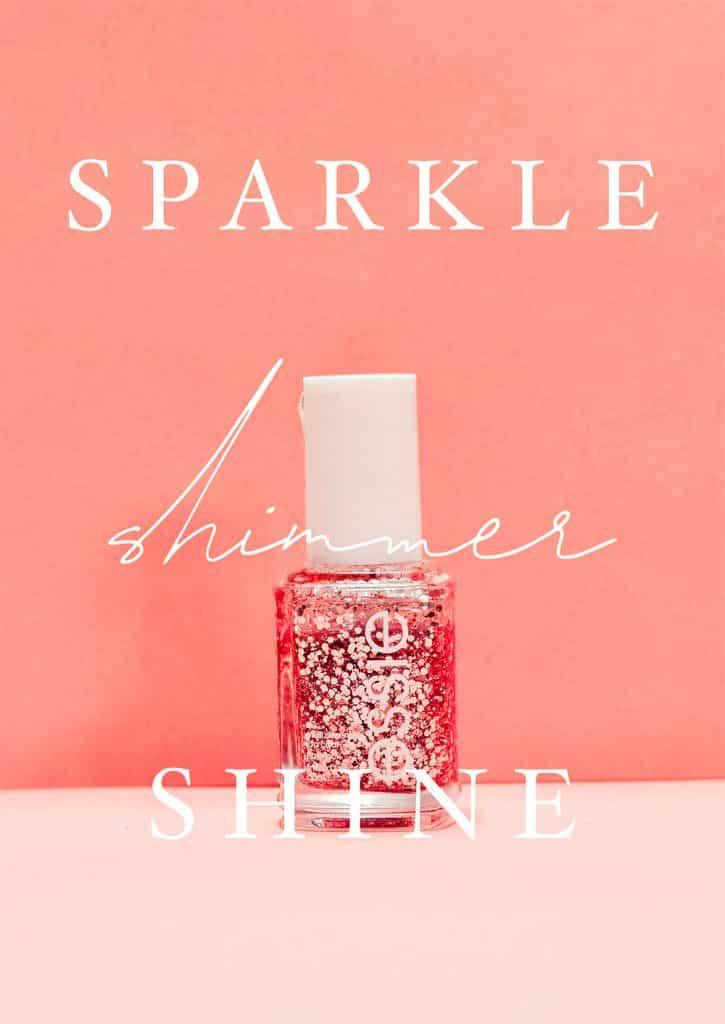sparkle shimmer shine