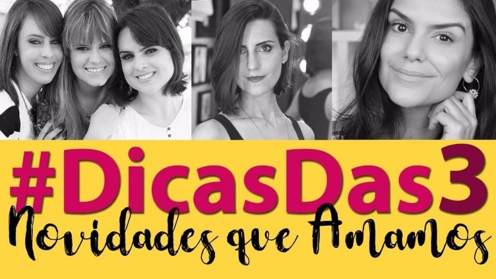 #Dicasdas3 - DESCOBERTAS que adoramos com Makeup Atelier, 2 Beauty e Coisas de Diva